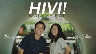Download Hivi - Mata ke Hati (Bintan, Ilham, Andri Guitara) cover Mp3