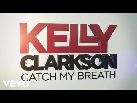 翻譯|Kelly Clarkson - Catch My Breath 中文歌詞 @ {少年何棄療} :: 痞客邦
