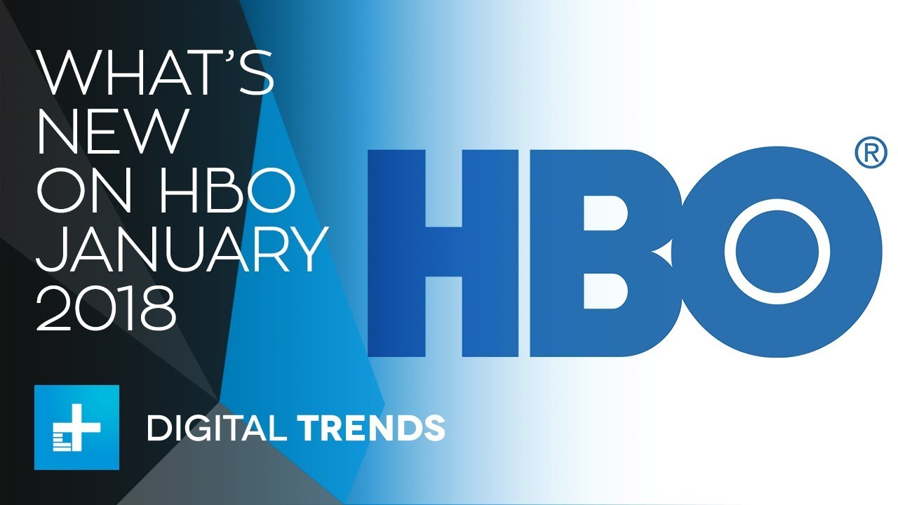 What's New On HBO And What's Leaving In January 2018