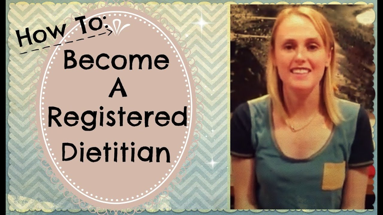 how to become a registered dietitian nutritionist // your very own, Human Body
