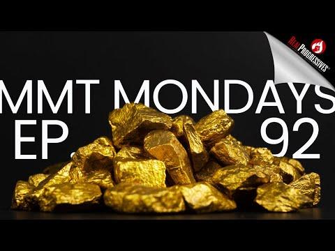 MMT Mondays: Remember the Gold Standard?