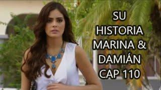 SU HISTORIA MARINA & DAMIÁN CAP 110