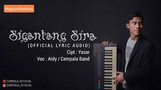 Lagu Aceh Terbaru - SIGANTANG SIRA - CEMPALA BAND (Official Lyric Audio)