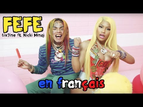 6ix9ine, Nicki Minaj – FEFE Paroles choquantes 😱 (traduction en francais) COVER