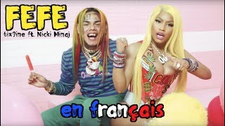 6ix9ine, Nicki Minaj - FEFE Paroles choquantes 😱 (traduction en francais) COVER