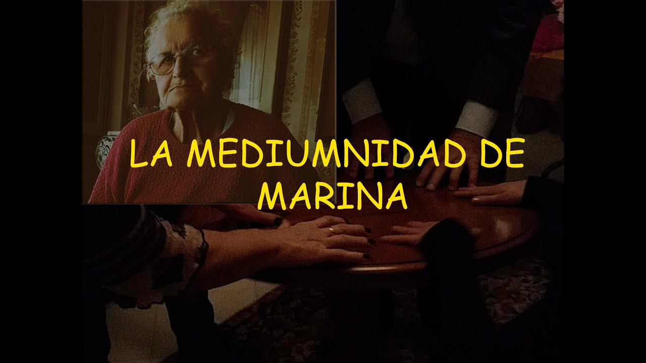 La mediumnidad de Marina - Inédito -