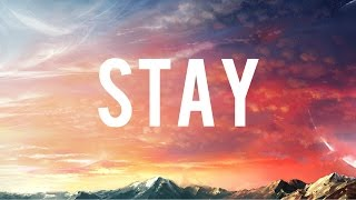 Video Zedd, Alessia Cara - Stay (Lyrics) download MP3, 3GP, MP4, WEBM, AVI, FLV Oktober 2017