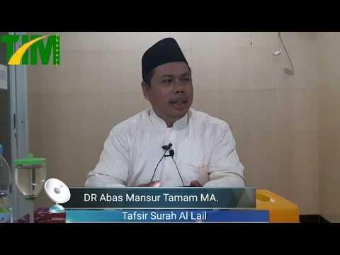 Kajian Shubuh - DR Abas Mansur Tamam MA - Tafsir Surah Al Lail (1)