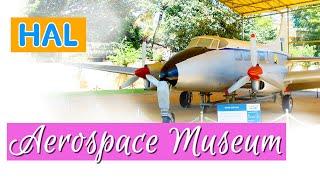 HAL | Aerospace Museum | Bengaluru