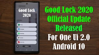 Good Lock 2020 Update for Android 10 and One UI 2.0 Released!