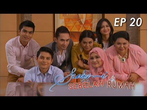 Suami Sebelah Rumah | Episod 20