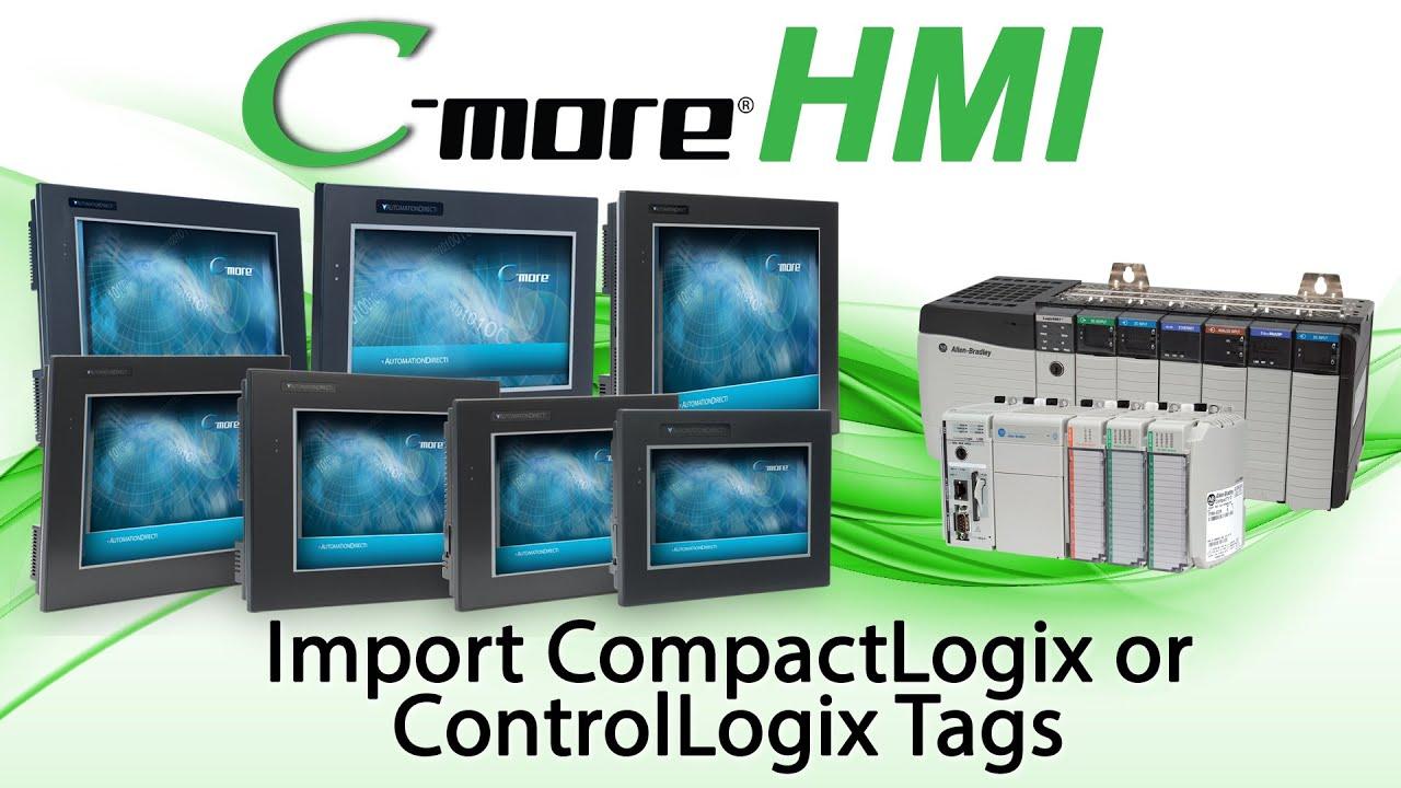 C-more HMI Setup: Import Studio 5000 Tags: ControlLogix & CompactLogix