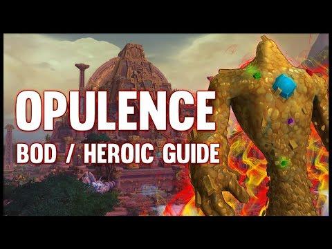 Opulence Normal + Heroic Guide - FATBOSS