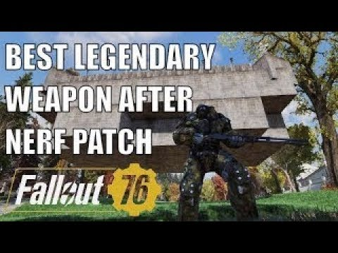 Best Legendary Weapon in Game After Patch FALLOUT 76  