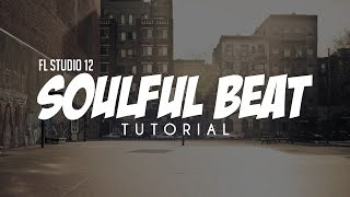 How To Make SOULFUL SAMPLED BEATS in FL Studio like PRO