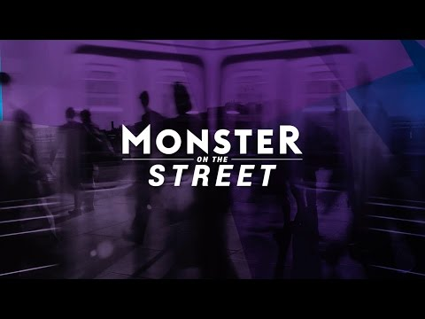 What was your first job? | Monster on the Street