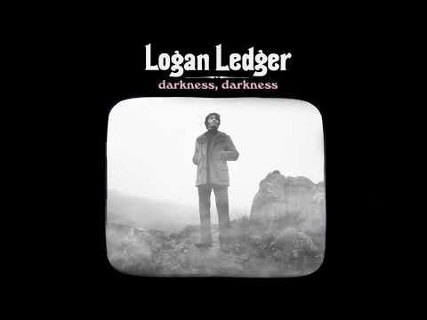 Logan Ledger - Darkness, Darkness (Audio) Mp3