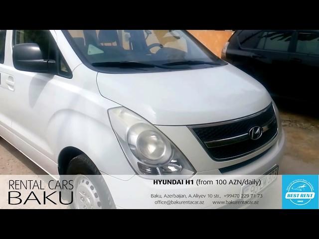 BEST RENT / Rent a car Baku / HYUNDAI H1