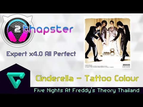 [Thapster] Cinderella - Tattoo Colour [Expert x4.0 All Perfect]