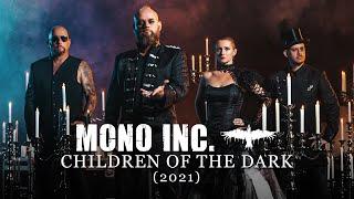 MONO INC. - Children Of The Dark (2021) [Official Video]
