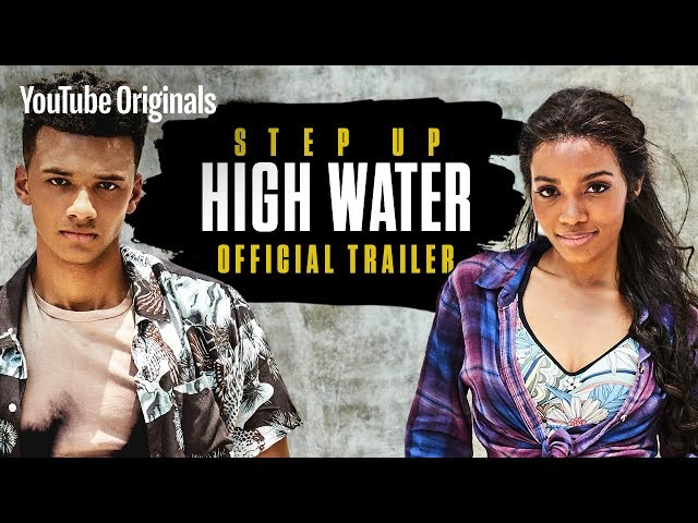 Step Up: High Water   OFFICIAL TRAILER