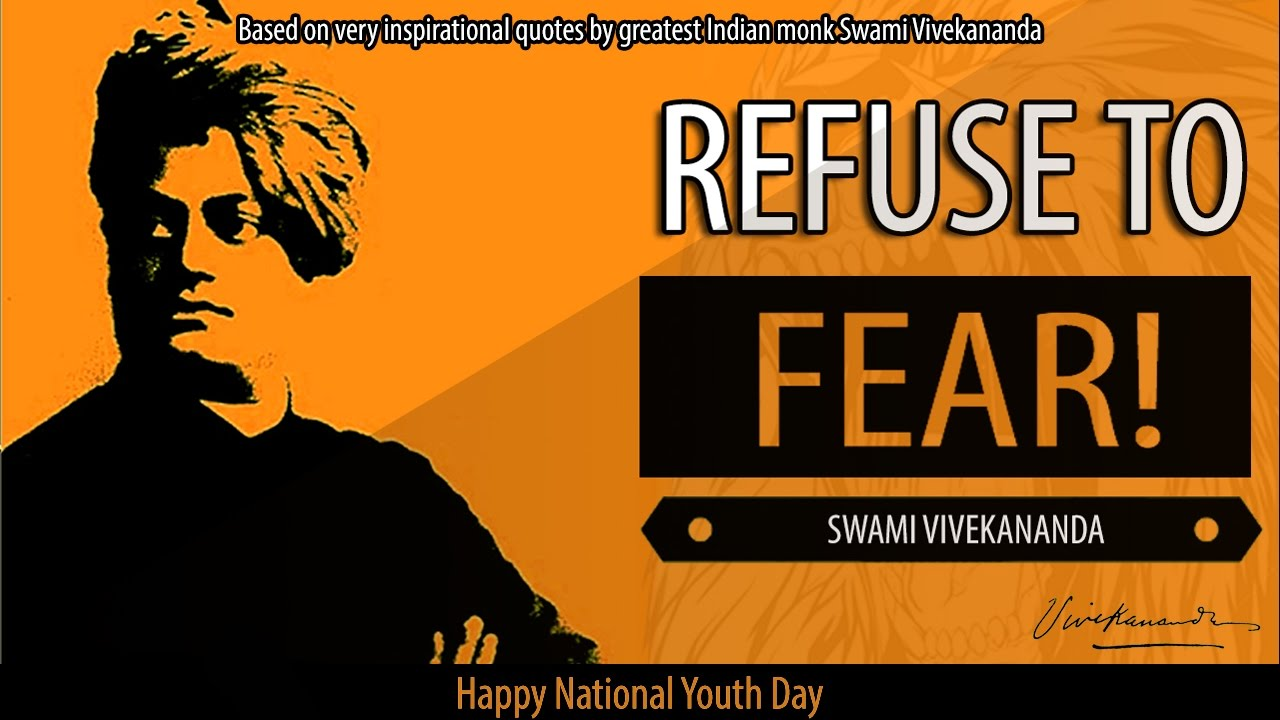 Inspirational Message Of The Day Refuse To Fear  Swami Vivekananda Very Inspirational Message