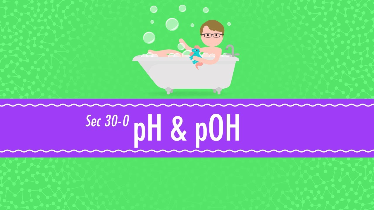 pH and pOH Crash Course Chemistry 30 YouTube – Chemistry Ph and Poh Calculations Worksheet