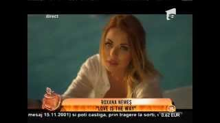 "Roxana Nemes - ""Love is the way"""
