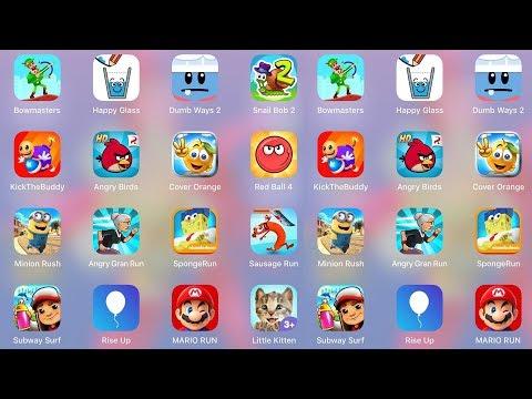 Bowmasters,Redball4,LittleKitten,KickTheBuddy,AngryBird,AngryGran,SpongeRun,Subway Surf,RiseUp,Mario