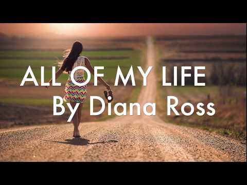 ALL OF MY LIFE By Diana Ross (with Lyrics)