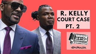 R.Kelly HIT With 2 New Court Cases!!