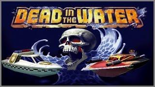 Dead In The Water :: PSOne :: ПРОСТО ПОИГРАЕМ