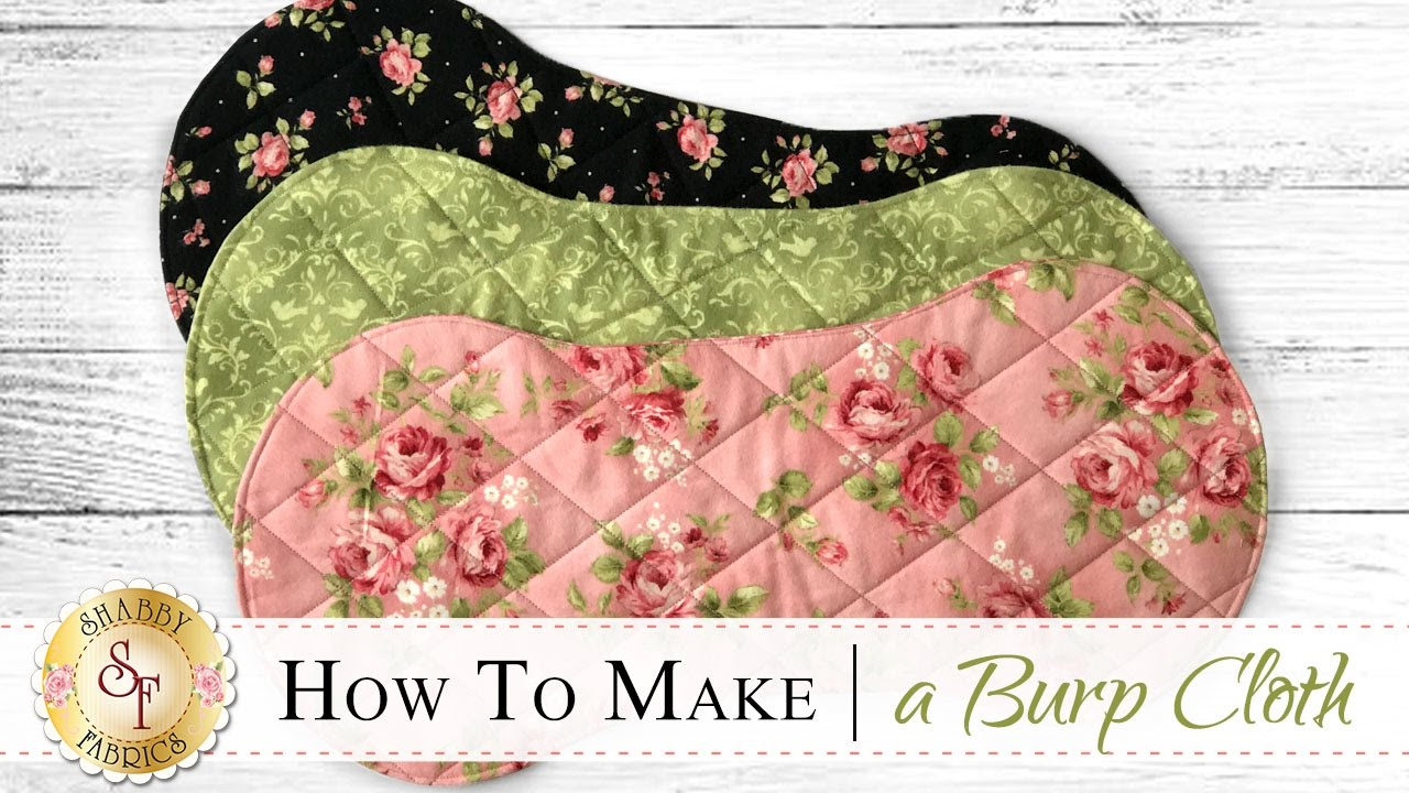 How To Make A Flannel Burp Cloth A Shabby Fabrics Sewing Tutorial