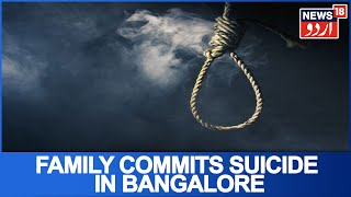 Mother & Son Dead As Family Attempts To Commit Suicide Due To Debt In Bangalore | June 3, 2019