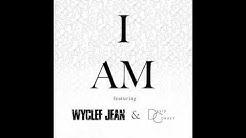 I Am by Rock Mafia ft. Wyclef Jean and David Correy