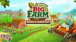 Big Farm: Mobile Harvest - Android/iOS Gameplay HD