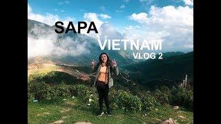 SAPA VIETNAM, SOLO TRAVEL! -- VLOG 2
