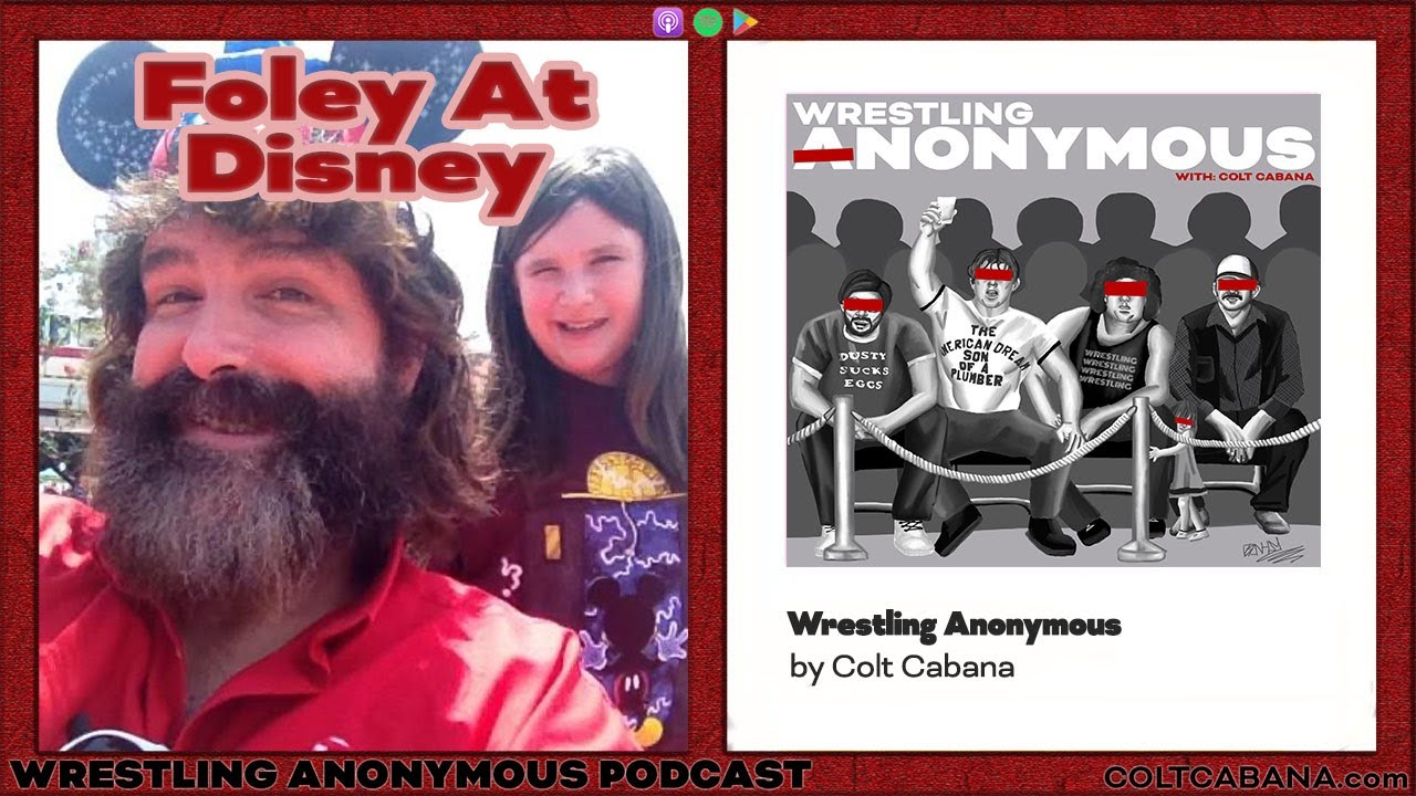 Foley At Disney    WRESTLING ANONYMOUS