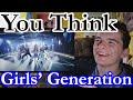 Girls' Generation 소녀시대_You Think MV Reaction