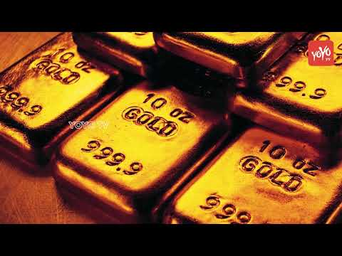 Gold Prices Today in India | Gold & Silver Rates Today | Gold Price 2018 | Hyderabad | YOYO TV