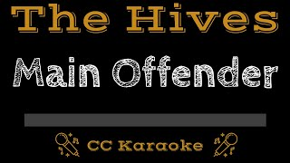 The Hives Main Offender CC Karaoke Instrumental