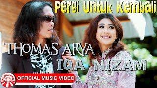 Download Thomas Arya & Iqa Nizam - Pergi Untuk Kembali [Official Music Video]
