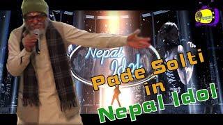 Pade Solti (पाडे ) in Nepal Idol || Nepal Idol (Parody) || Bhadragol