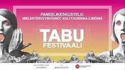 Keskustelu: Mielenterveyshäiriöt kulttuurisina ilmiöinä (Tabufestivaali 2017)