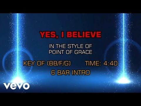 Point Of Grace - Yes, I Believe (Karaoke)