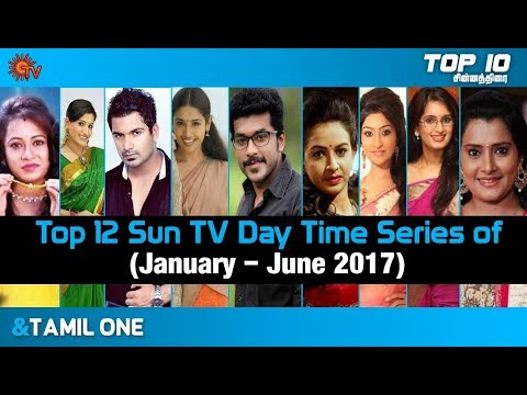 Sun TV Top 12 Day Time Series of January to June 2017