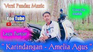 KARINDANGAN - AMELIA AGUS - Versi Pandaz Music ( Cover : Muhdi )   Akustik   Lagu Banjar  