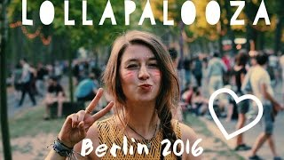 LOLLAPALOOZA BERLIN 2016 I Aftermovie
