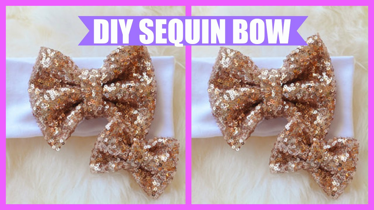 Diy How To Make A Sequin Bow Simple Amp Easy Youtube