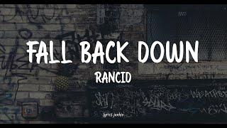 FALL BACK DOWN - RANCID (LYRICS) 🎵